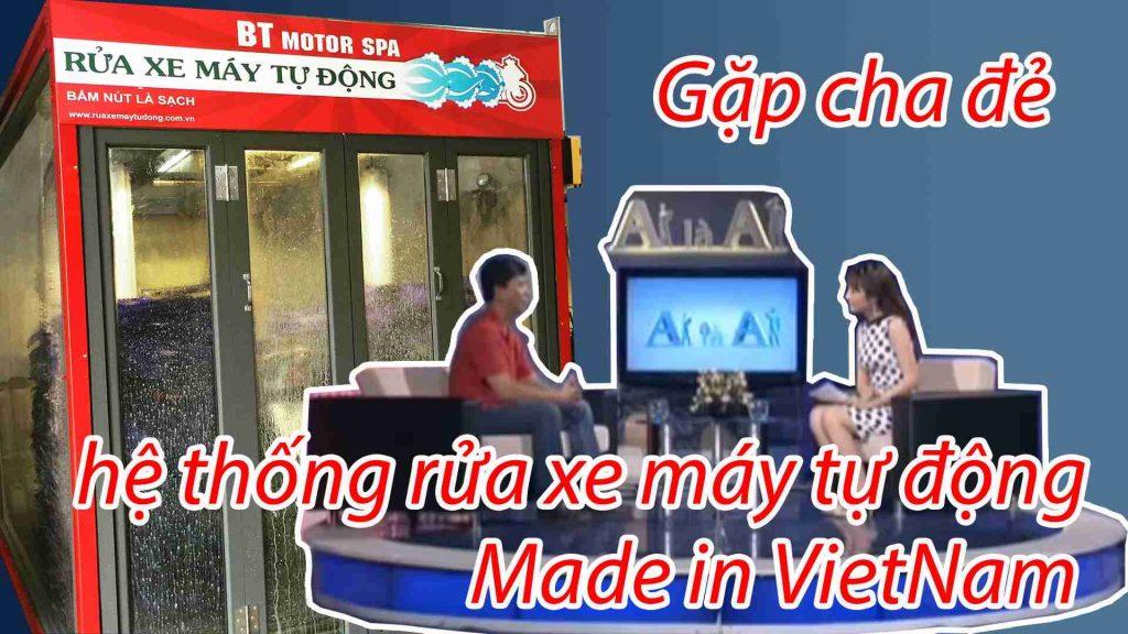 Gặp gỡ cha đẻ hệ thống rửa xe máy tự động Made in Vietnam
